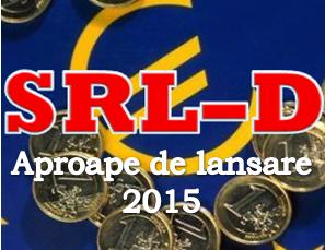 Programul SRL-D 2015 aproape de lansare – 24 august 2015