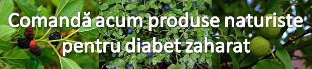 Produse naturiste diabet zaharat