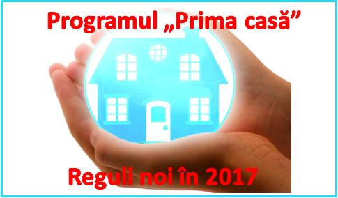 Prima Casă – noi reguli pentru anul 2017