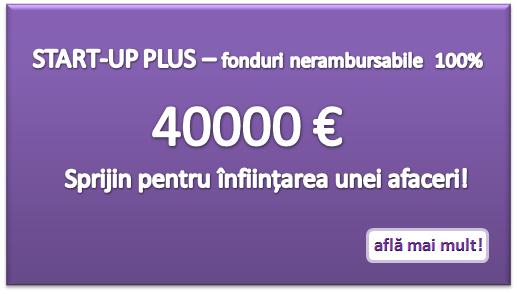 Alternative la Start-up Nation! Cum să obții 40000 de euro pentru o afacere nouă!