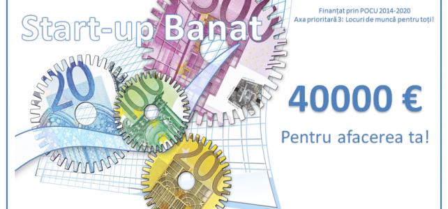 """S-a dat startul concursului de planuri de afaceri """"Start-up Banat"""", 40 de mii euro, nerambursabili"""