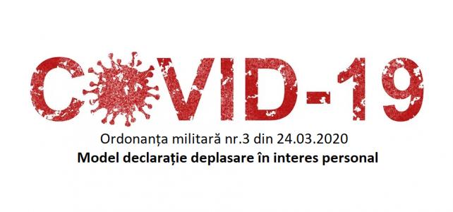 Model de declarație pe proprie răspundere, pentru deplasare, cf. Ordonanței Militare nr.3 din 24.03.2020, privind măsuri de prevenire a răspândirii COVID-19. MODEL NOU!