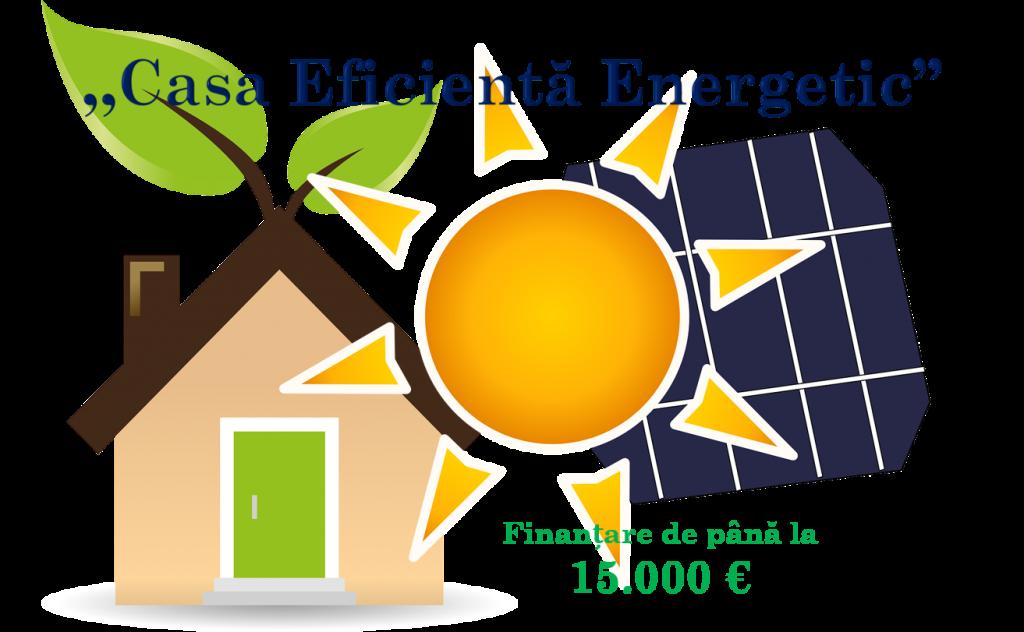 Casa eficienta energetic finantare de15000 euro