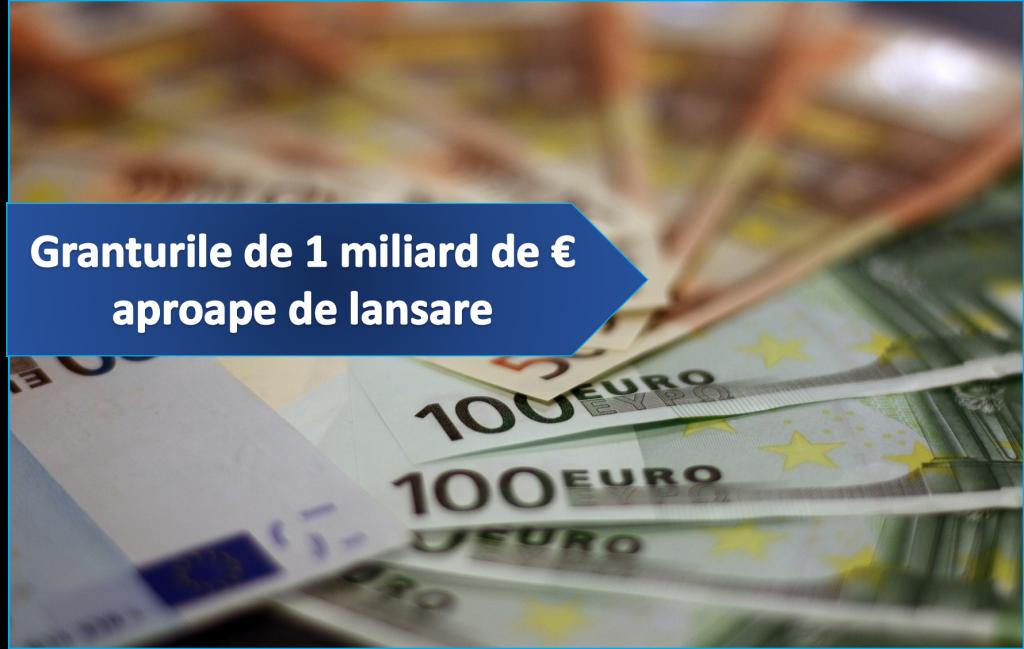 Granturi UE de 1 miliard euro aproape de lansare